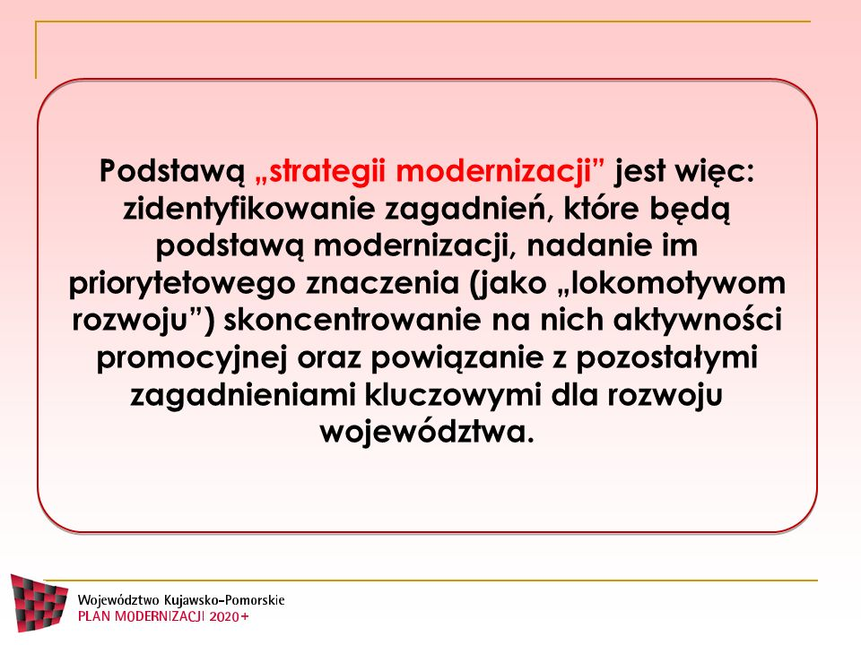 """Podstawą """"strategii modernizacji jest więc:"""
