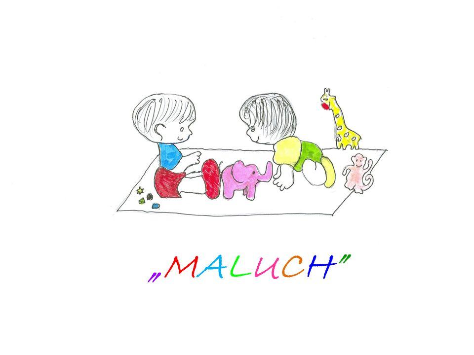 """""""MALUCH"""