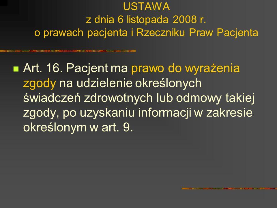 USTAWA z dnia 6 listopada 2008 r