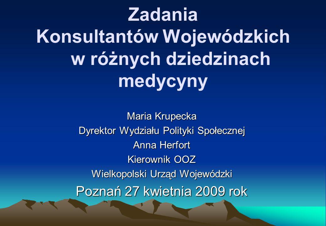 Zadania Konsultantów Wojewódzkich w różnych dziedzinach medycyny
