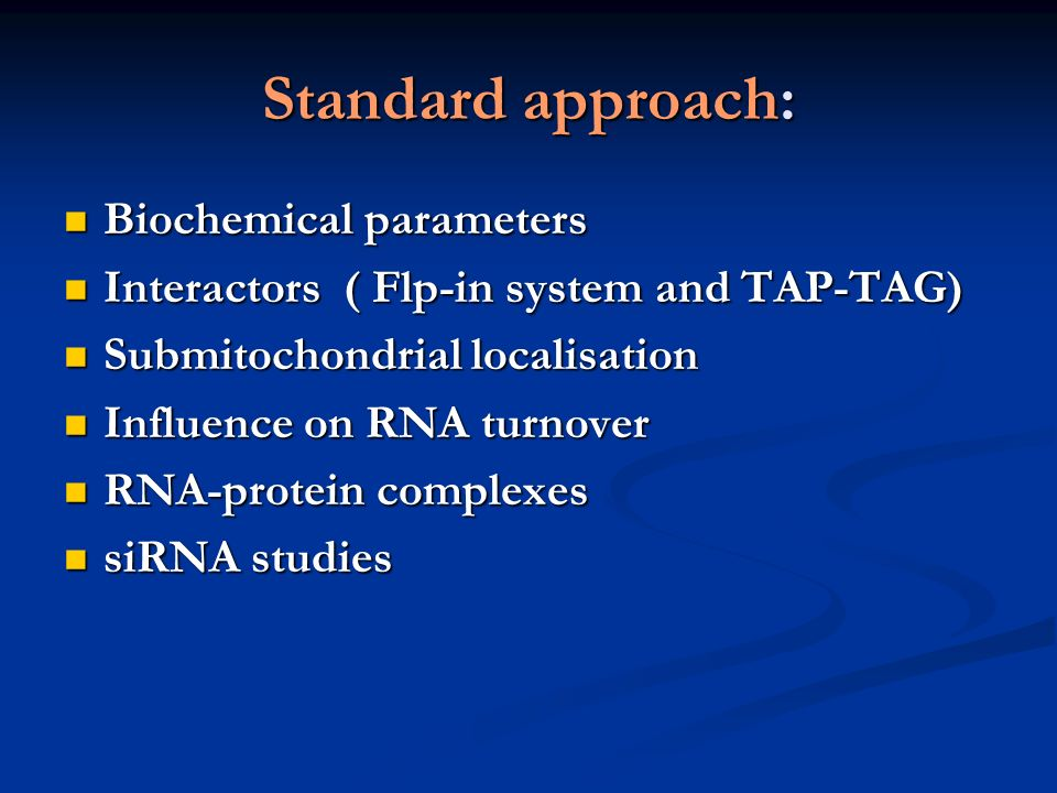 Standard approach: Biochemical parameters