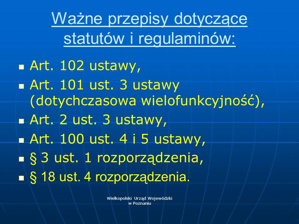 Ważne przepisy dotyczące statutów i regulaminów: