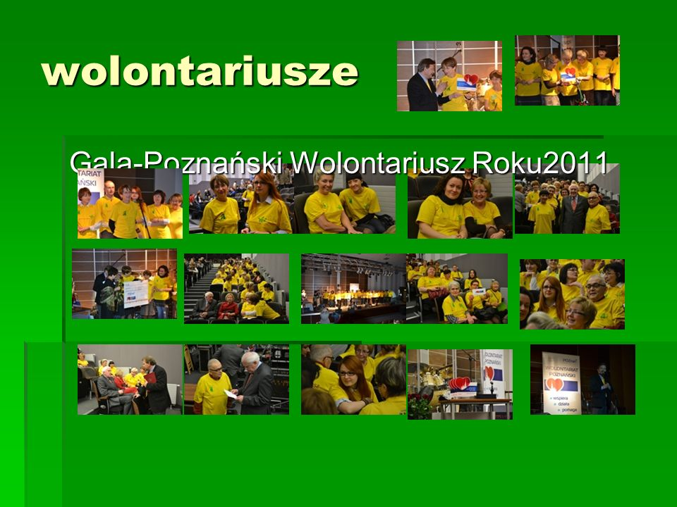 wolontariusze Gala-Poznański Wolontariusz Roku2011