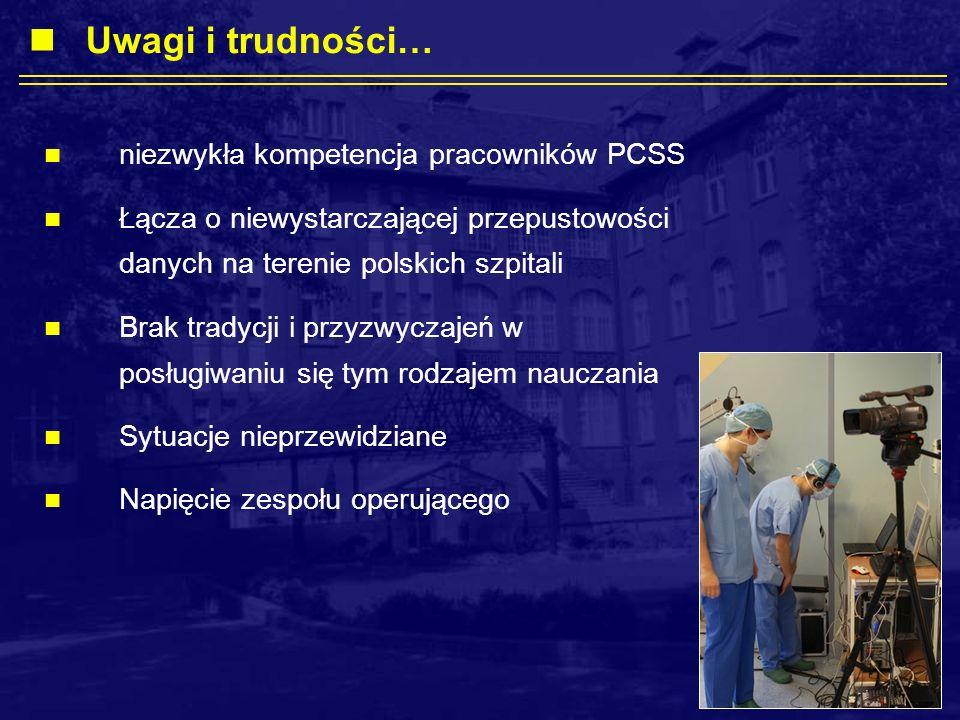 Uwagi i trudności… niezwykła kompetencja pracowników PCSS