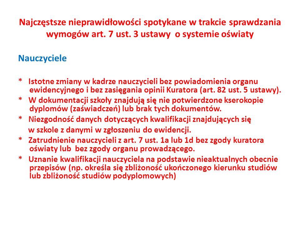 Najczęstsze nieprawidłowości spotykane w trakcie sprawdzania wymogów art. 7 ust. 3 ustawy o systemie oświaty
