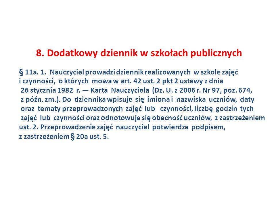 8. Dodatkowy dziennik w szkołach publicznych