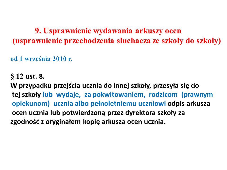 9. Usprawnienie wydawania arkuszy ocen