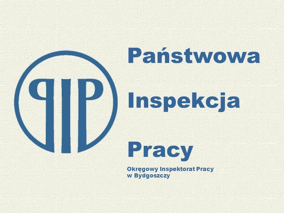 Państwowa Inspekcja Pracy Okręgowy Inspektorat Pracy w Bydgoszczy
