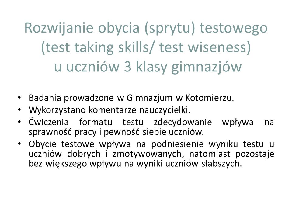 Rozwijanie obycia (sprytu) testowego (test taking skills/ test wiseness) u uczniów 3 klasy gimnazjów