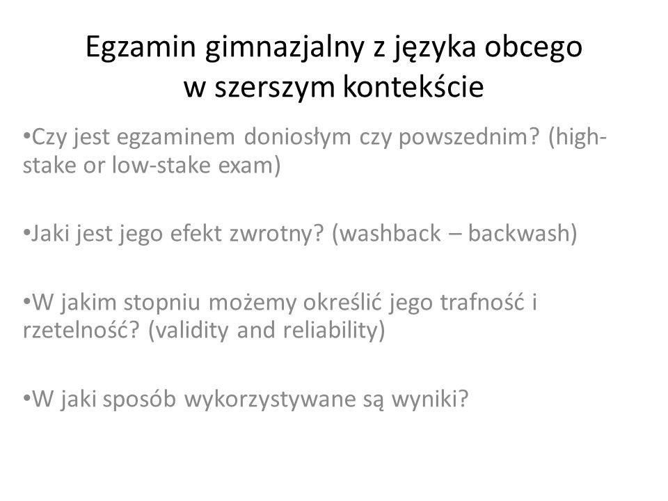 Egzamin gimnazjalny z języka obcego w szerszym kontekście