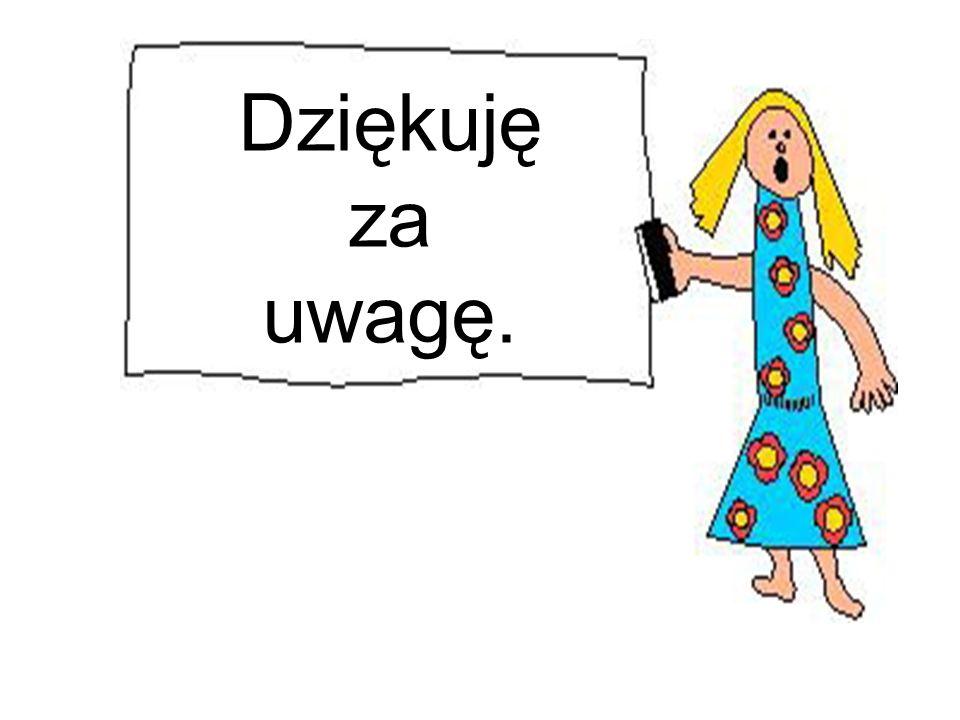 Dziękuję za uwagę. A.M.  Głos Matki Polki Nauczycielki