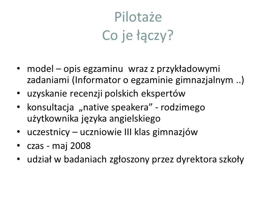 Pilotaże Co je łączy model – opis egzaminu wraz z przykładowymi zadaniami (Informator o egzaminie gimnazjalnym ..)