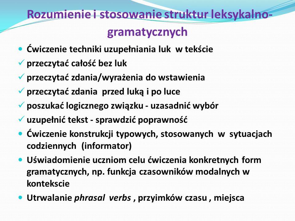 Rozumienie i stosowanie struktur leksykalno- gramatycznych