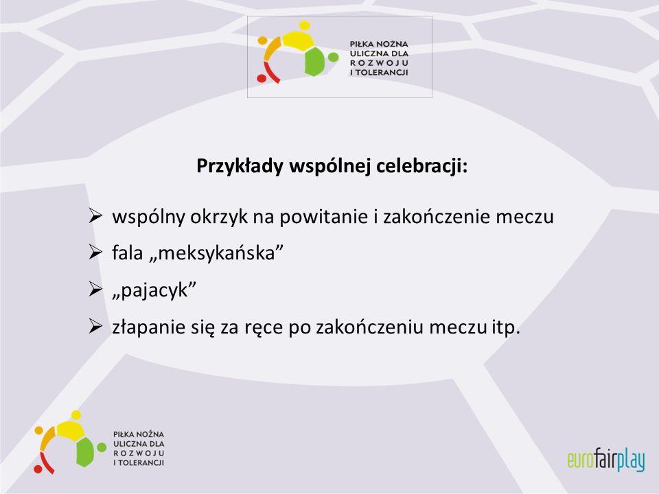 Przykłady wspólnej celebracji: