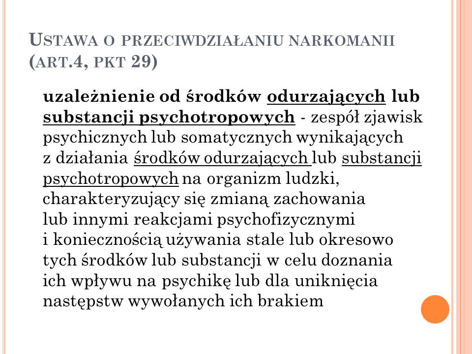 Ustawa o przeciwdziałaniu narkomanii (art.4, pkt 29)