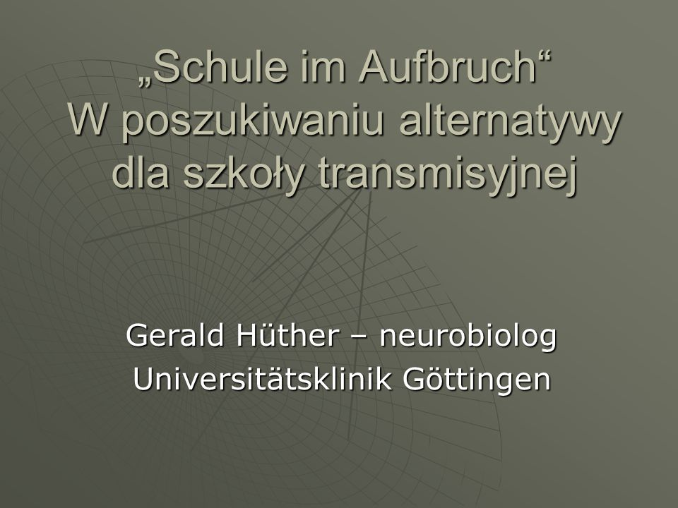 Gerald Hüther – neurobiolog Universitätsklinik Göttingen