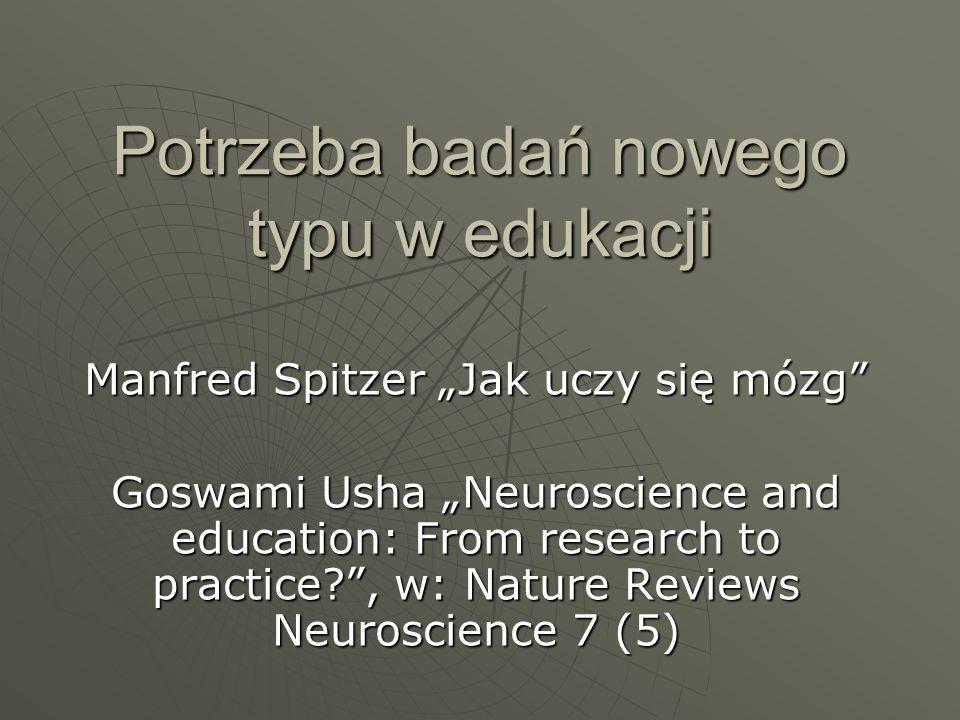 Potrzeba badań nowego typu w edukacji