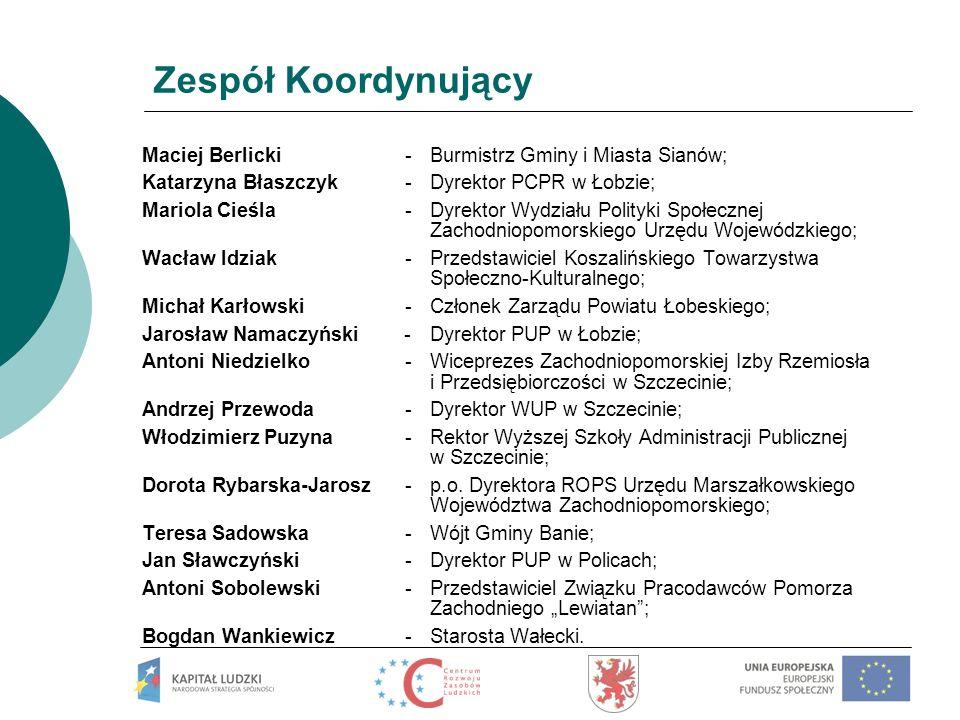 Zespół Koordynujący Maciej Berlicki - Burmistrz Gminy i Miasta Sianów;