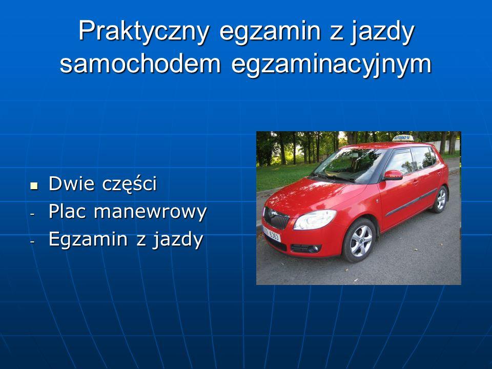 Praktyczny egzamin z jazdy samochodem egzaminacyjnym