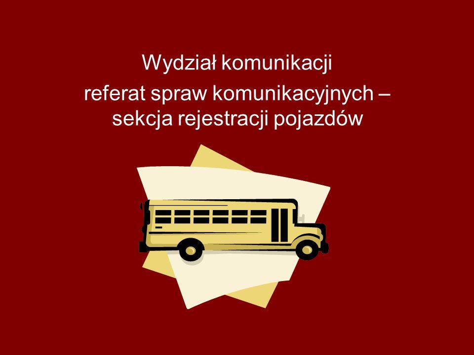 referat spraw komunikacyjnych – sekcja rejestracji pojazdów