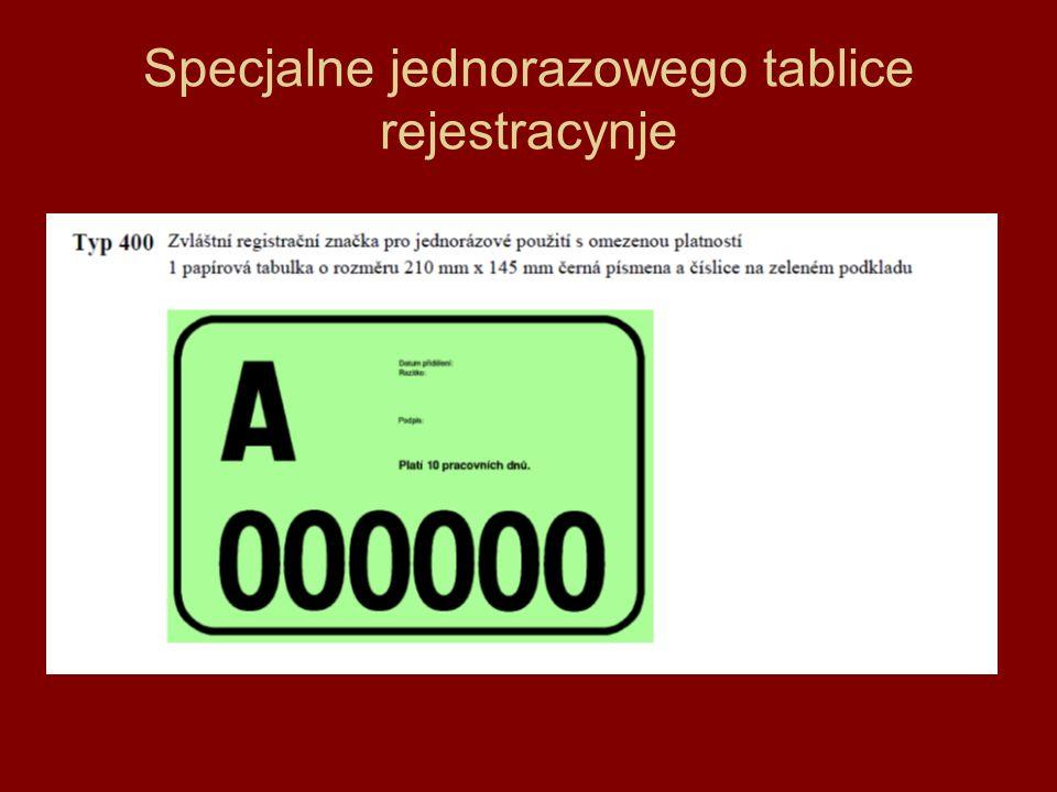 Specjalne jednorazowego tablice rejestracynje