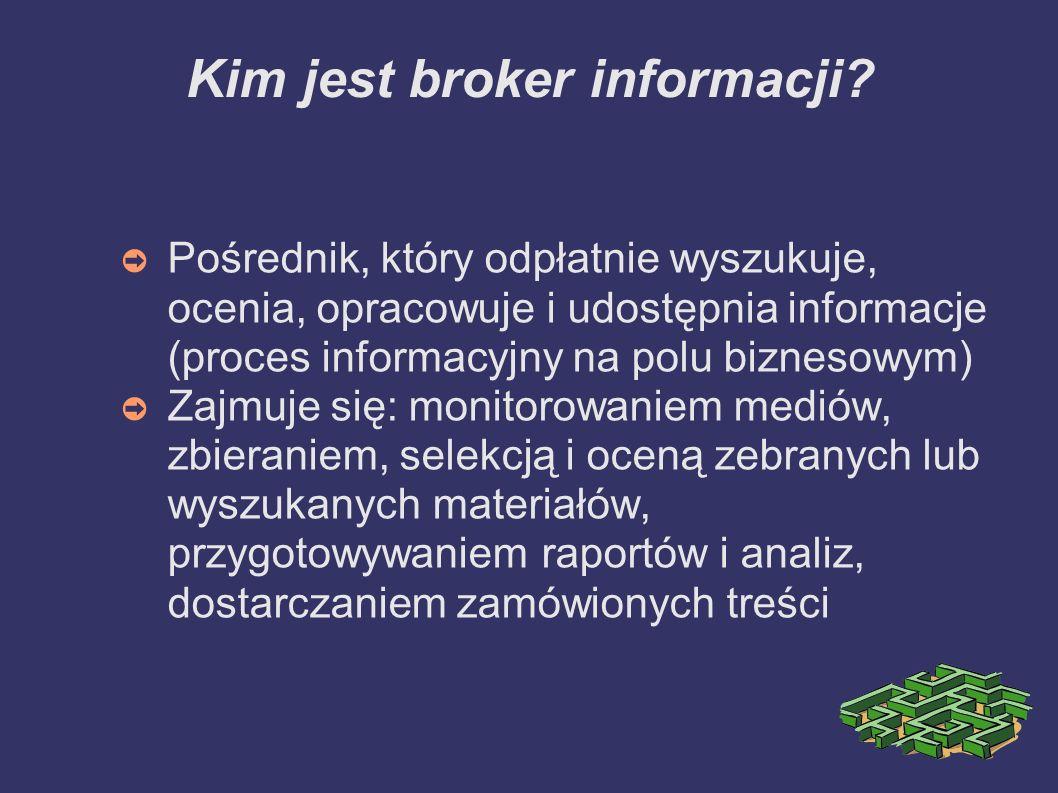 Kim jest broker informacji