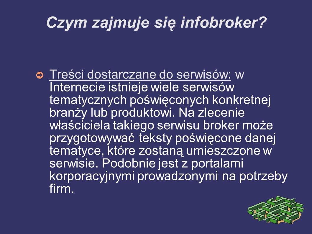 Czym zajmuje się infobroker