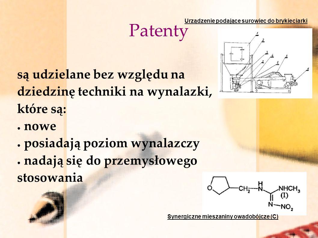 Patenty Urządzenie podające surowiec do brykieciarki. są udzielane bez względu na dziedzinę techniki na wynalazki, które są: