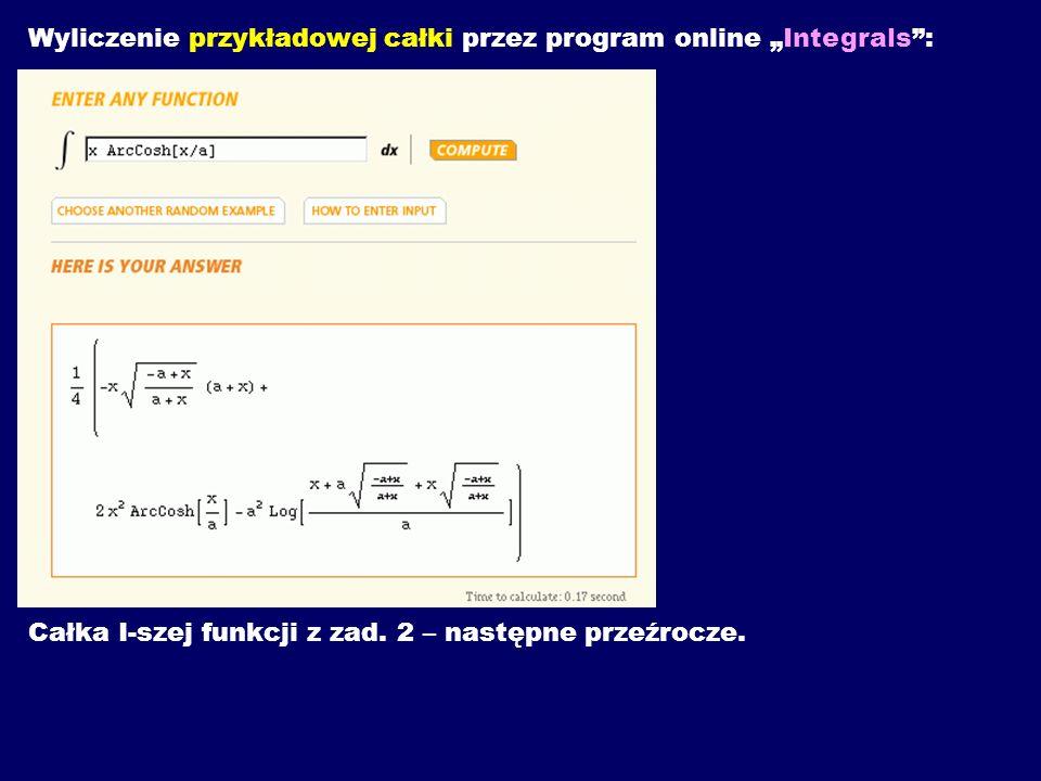 """Wyliczenie przykładowej całki przez program online """"Integrals :"""