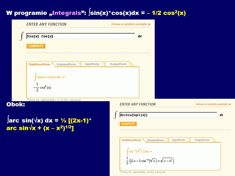 "W programie ""Integrals : sin(x). cos(x)dx = – 1/2 cos2(x). Obok:"