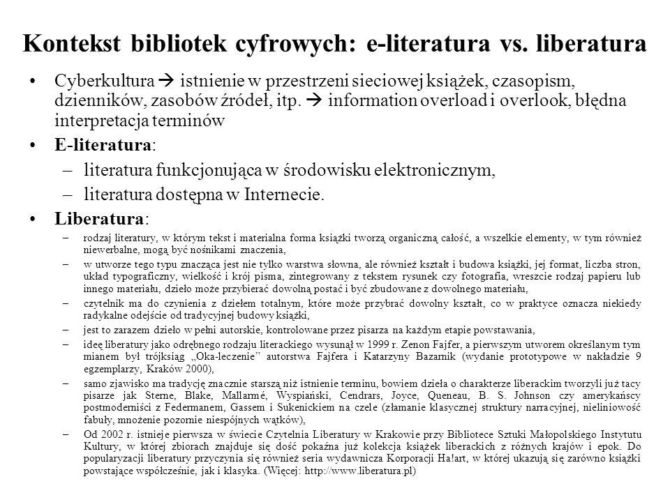 Kontekst bibliotek cyfrowych: e-literatura vs. liberatura