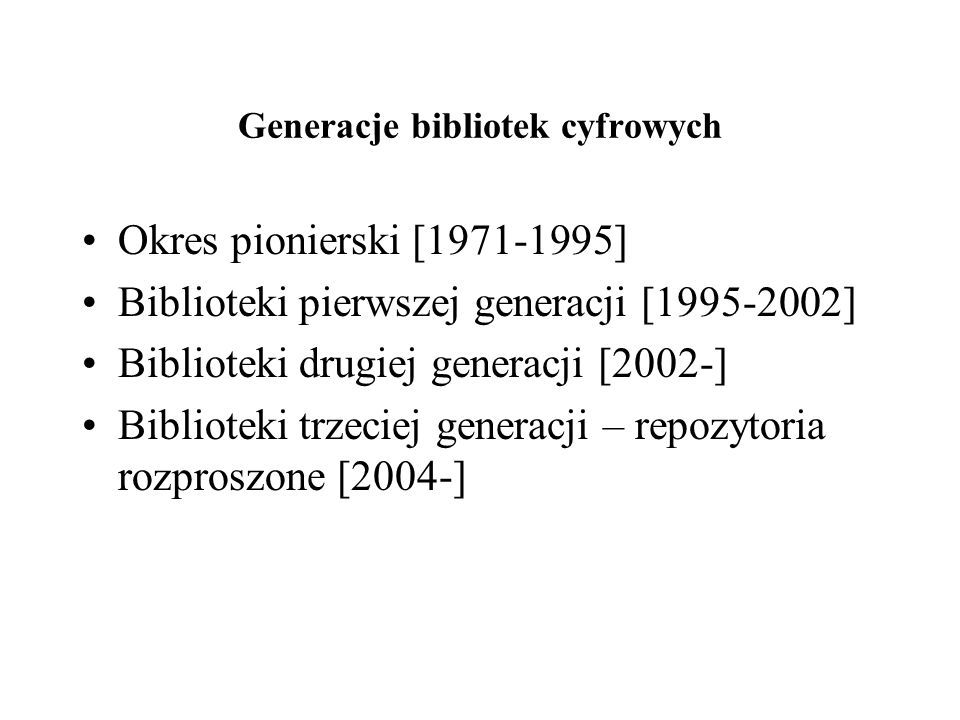Generacje bibliotek cyfrowych