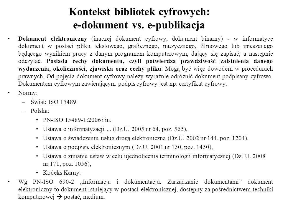 Kontekst bibliotek cyfrowych: e-dokument vs. e-publikacja