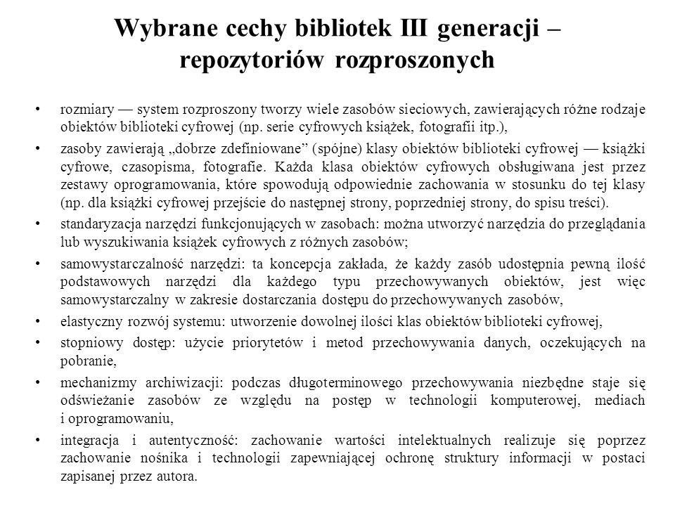Wybrane cechy bibliotek III generacji – repozytoriów rozproszonych
