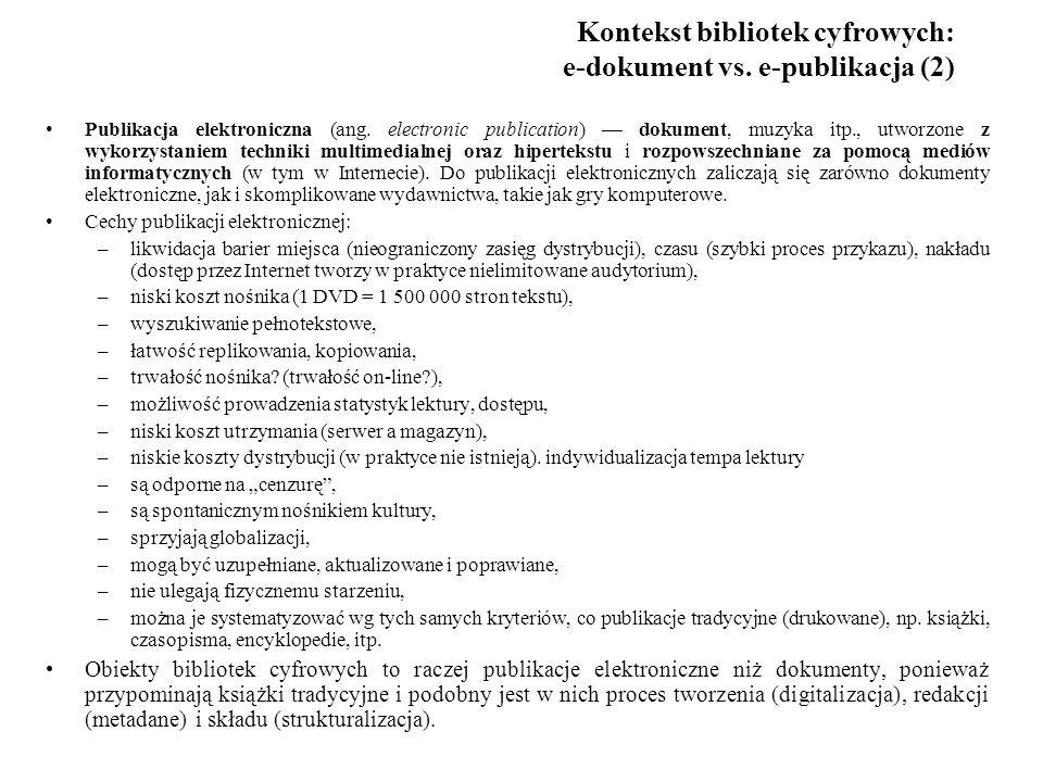 Kontekst bibliotek cyfrowych: e-dokument vs. e-publikacja (2)