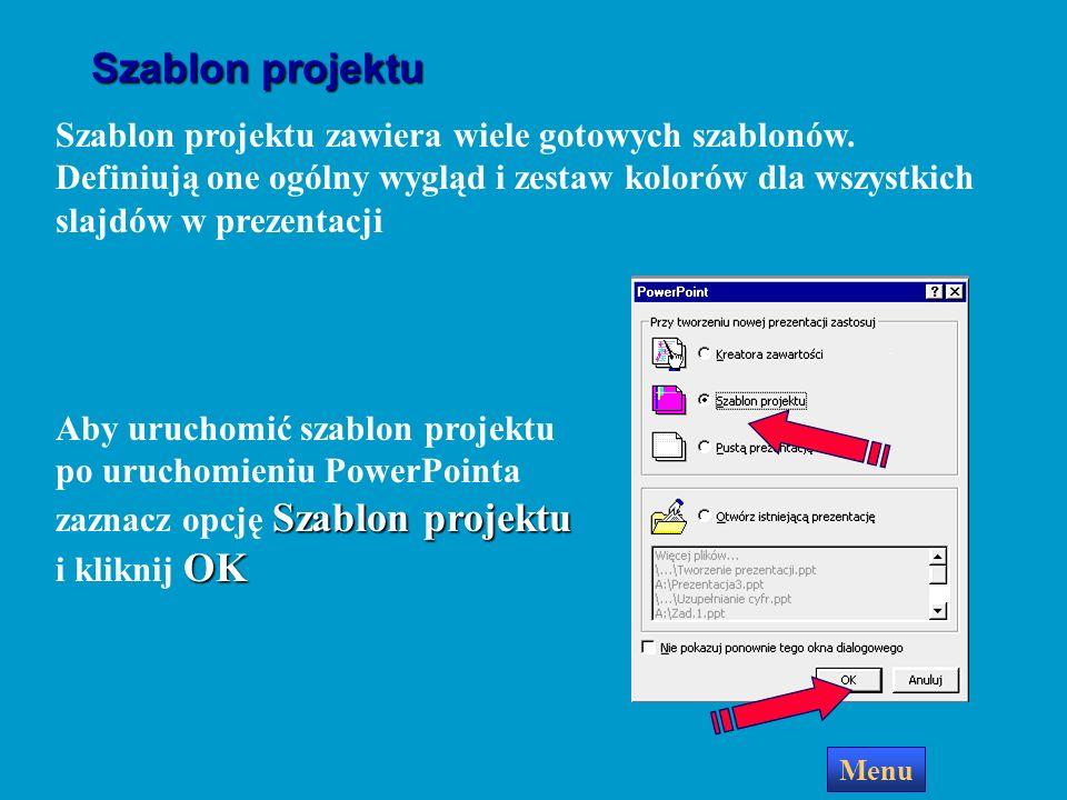Szablon projektu Szablon projektu zawiera wiele gotowych szablonów. Definiują one ogólny wygląd i zestaw kolorów dla wszystkich slajdów w prezentacji.