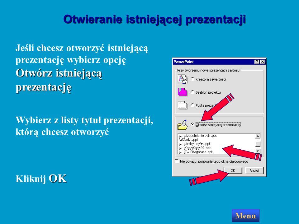 Otwieranie istniejącej prezentacji