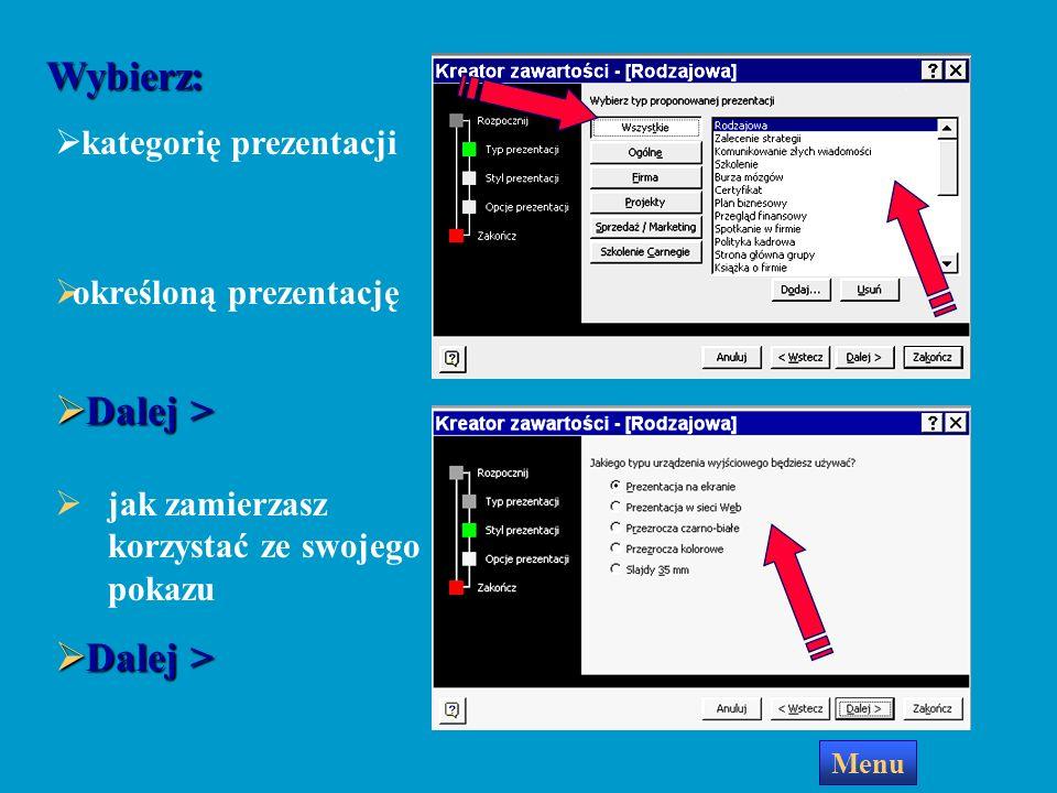 Wybierz: Dalej > Dalej > kategorię prezentacji