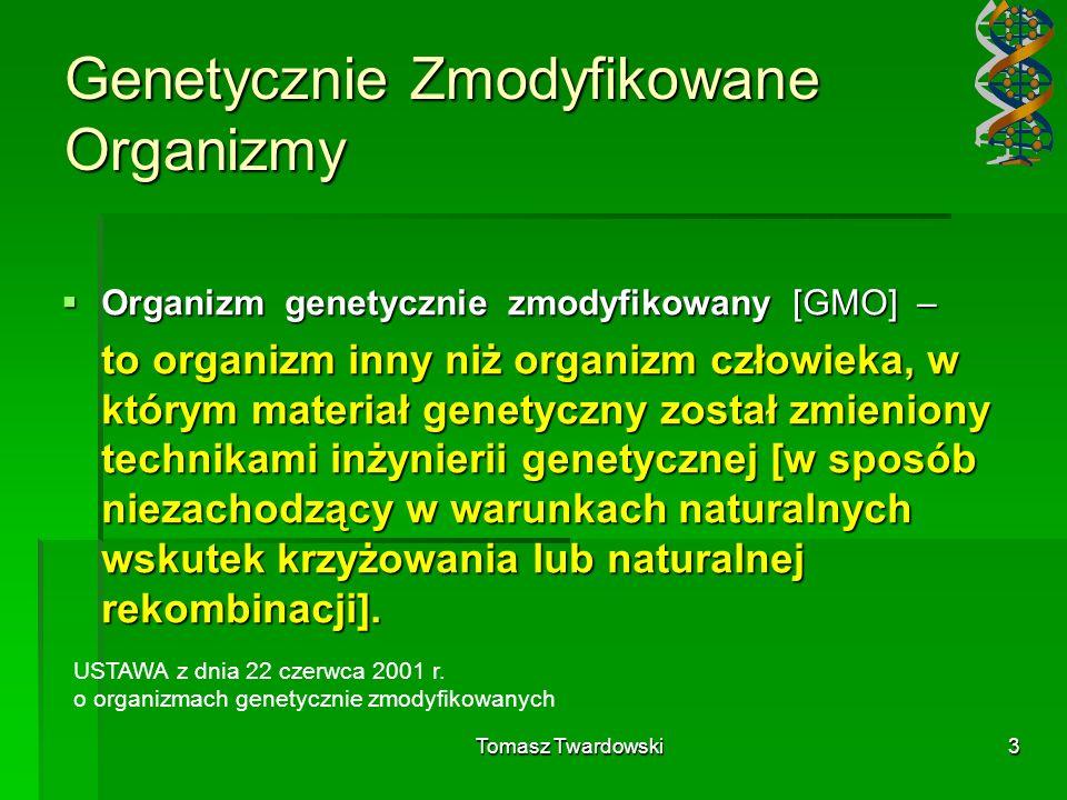 Genetycznie Zmodyfikowane Organizmy