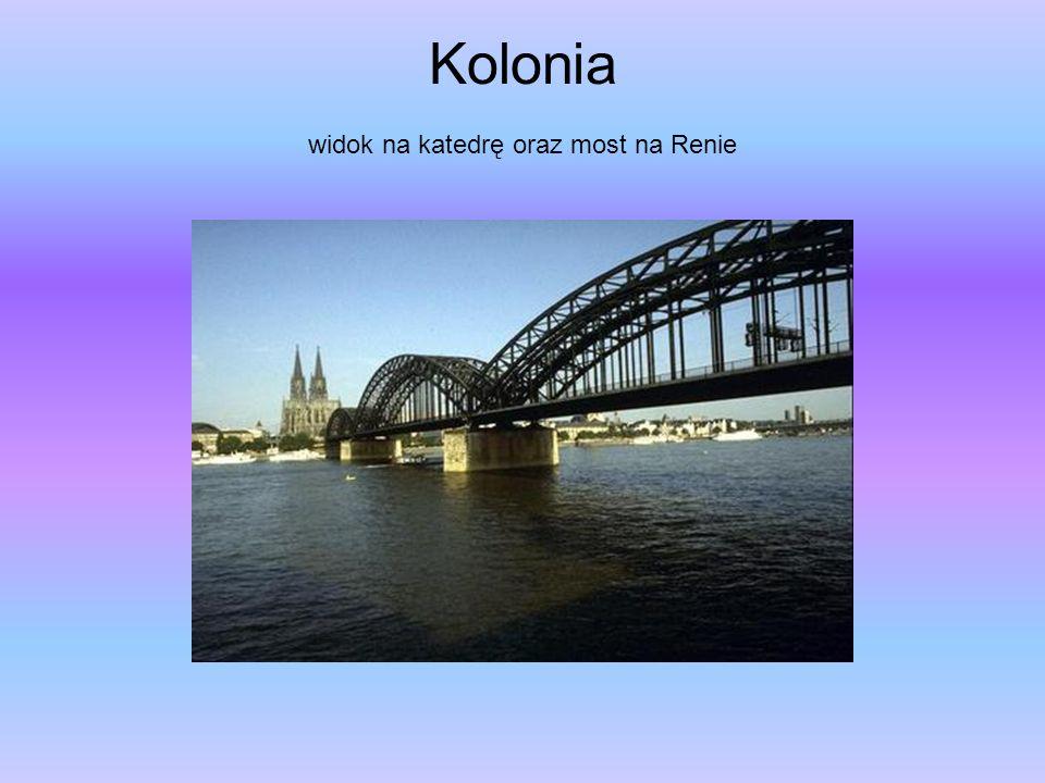 Kolonia widok na katedrę oraz most na Renie