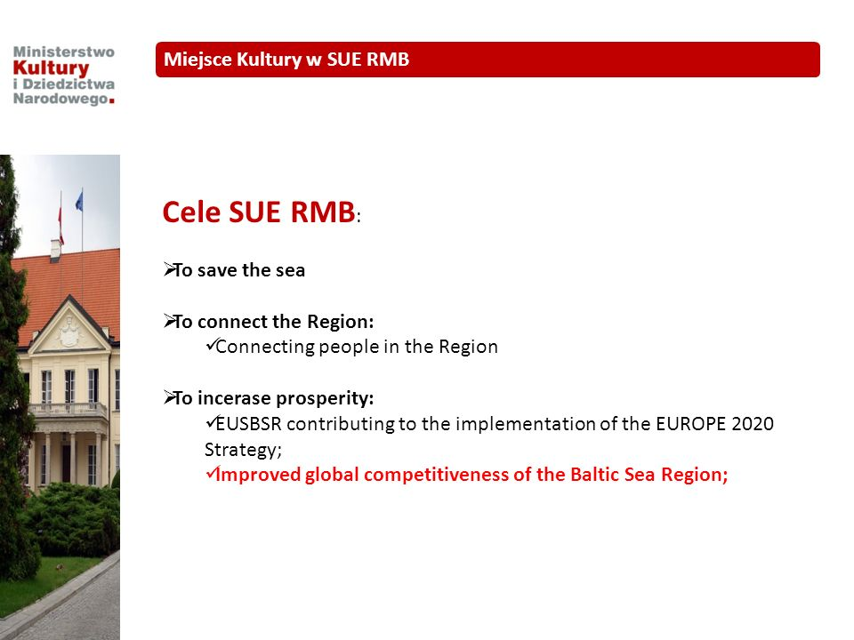 Cele SUE RMB: Miejsce Kultury w SUE RMB To save the sea