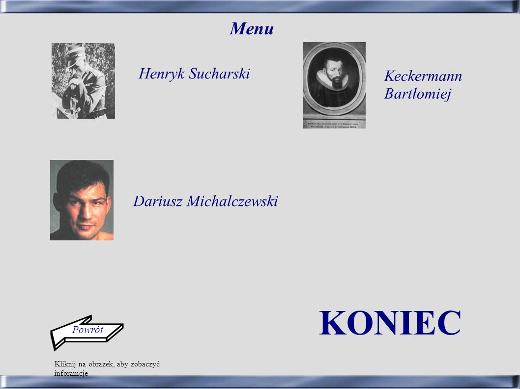 KONIEC Menu Henryk Sucharski Keckermann Bartłomiej