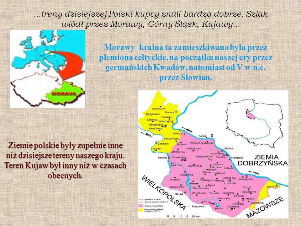 treny dzisiejszej Polski kupcy znali bardzo dobrze