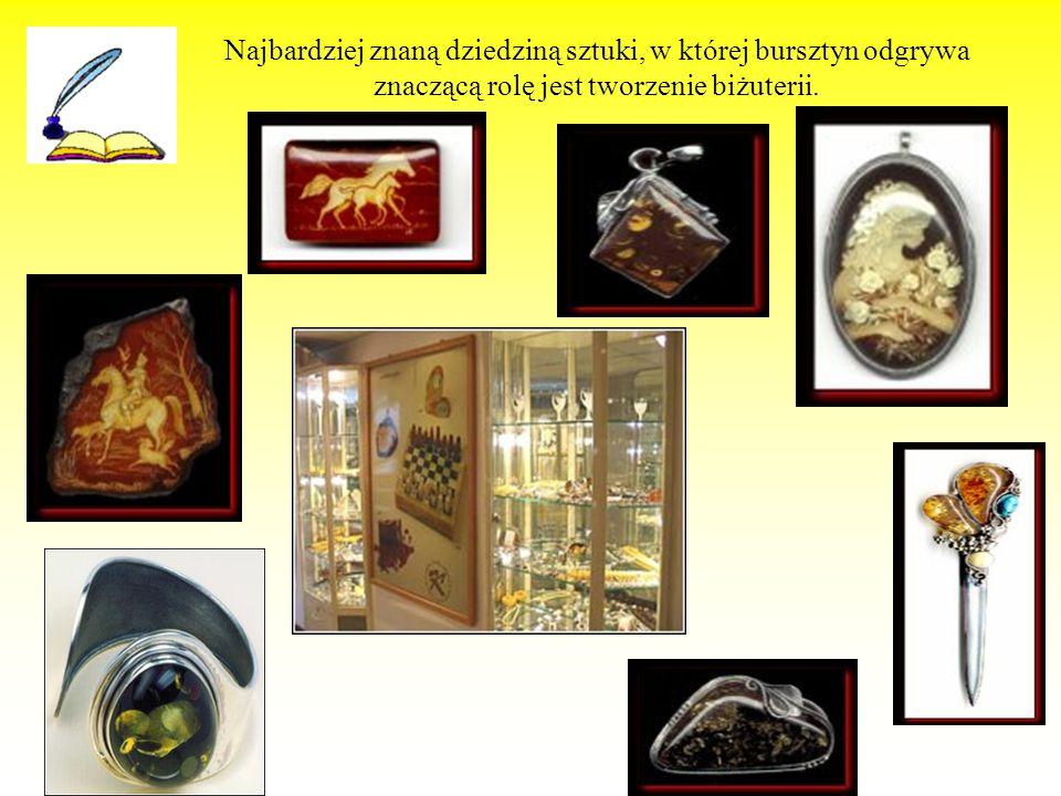 Najbardziej znaną dziedziną sztuki, w której bursztyn odgrywa znaczącą rolę jest tworzenie biżuterii.