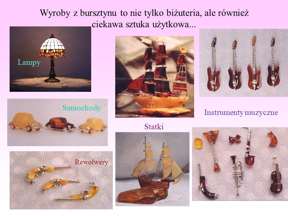 Wyroby z bursztynu to nie tylko biżuteria, ale również ciekawa sztuka użytkowa...