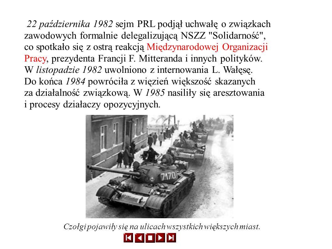 W listopadzie 1982 uwolniono z internowania L. Wałęsę.