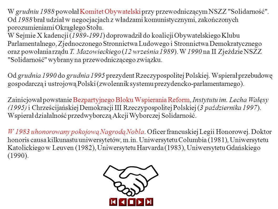 W grudniu 1988 powołał Komitet Obywatelski przy przewodniczącym NSZZ Solidarność . Od 1988 brał udział w negocjacjach z władzami komunistycznymi, zakończonych porozumieniami Okrągłego Stołu.