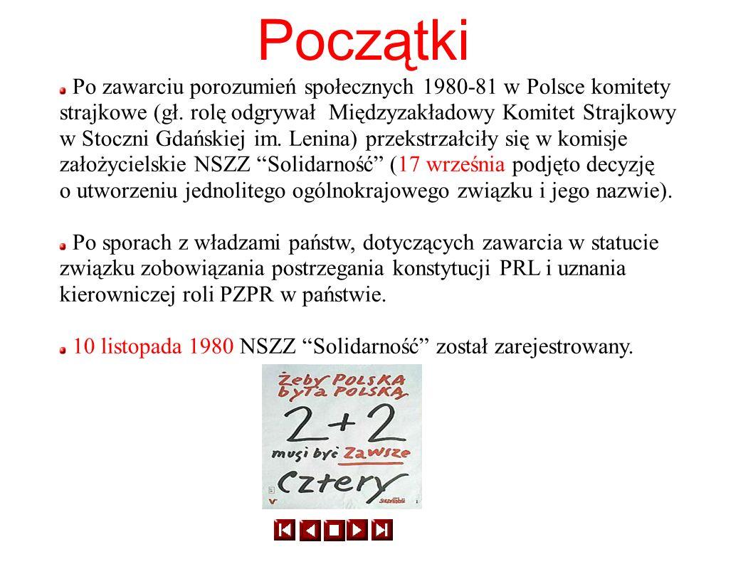 Początki Po zawarciu porozumień społecznych 1980-81 w Polsce komitety strajkowe (gł. rolę odgrywał Międzyzakładowy Komitet Strajkowy.