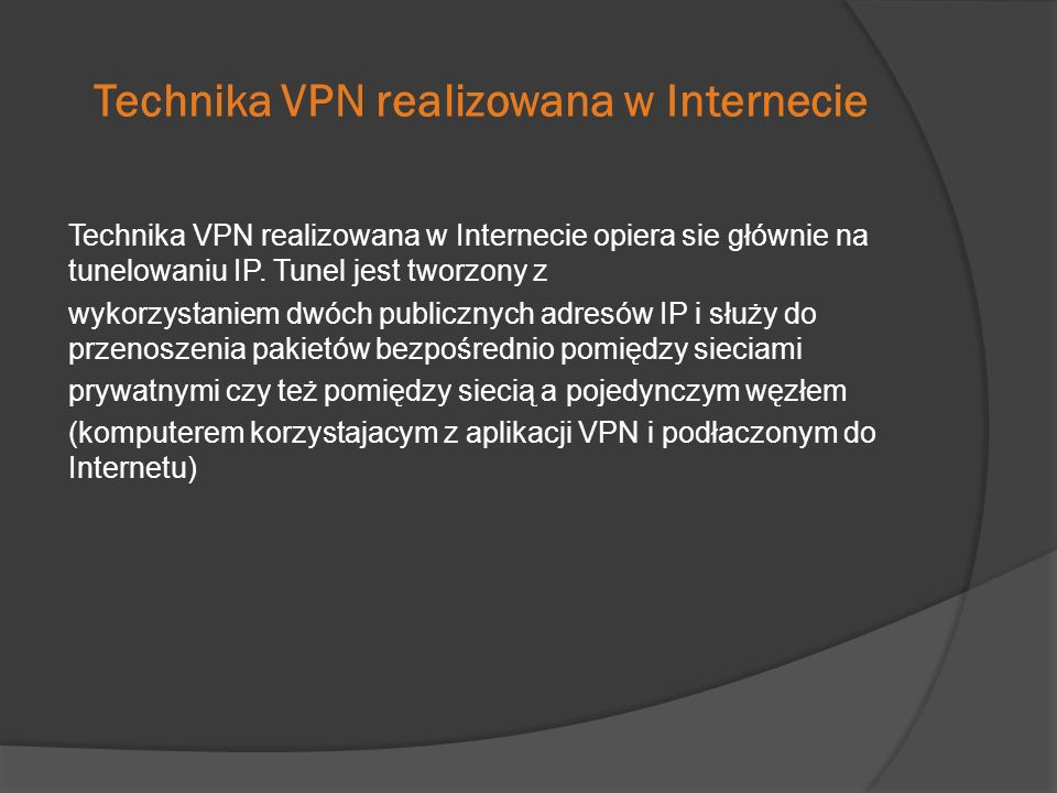 Technika VPN realizowana w Internecie