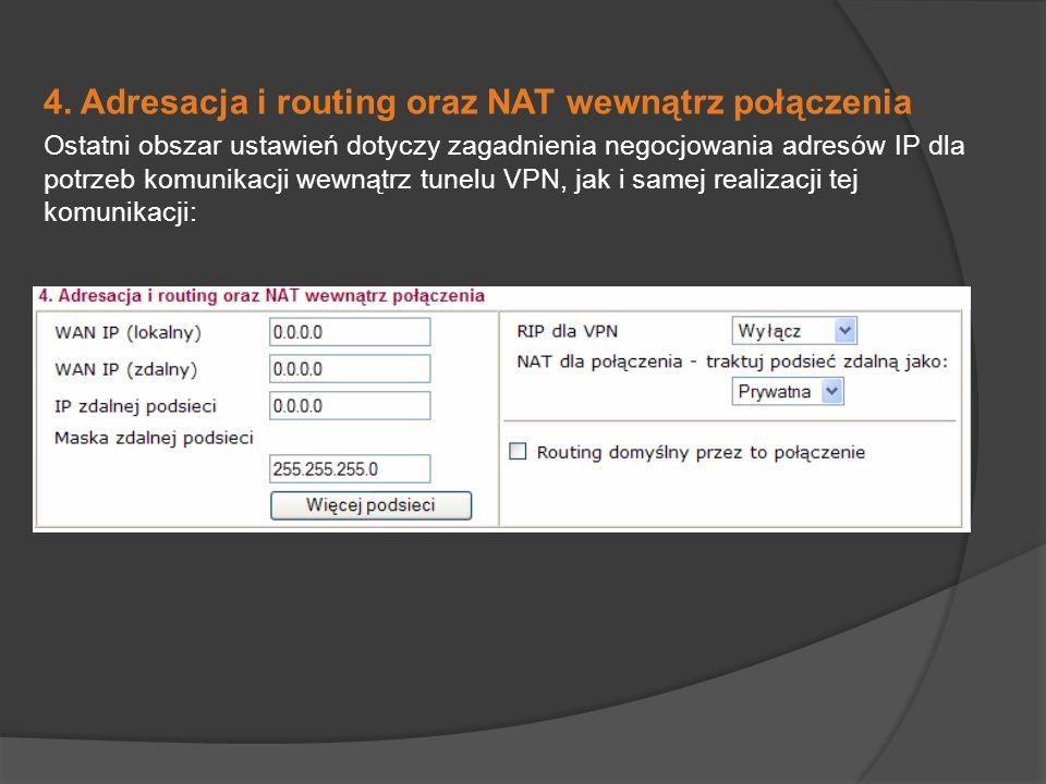4. Adresacja i routing oraz NAT wewnątrz połączenia